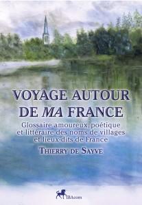 Couv-Voyage-autour-de-ma-France-ThdeSayve